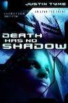 death-has-no-shadow