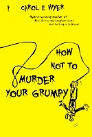 How Not to Murder Your Grumpy cover front