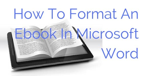 How-To-Format-An-Ebook-In-Microsoft-Word-1