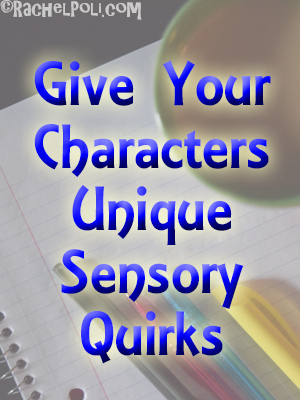 How to write characters with unique sensory quirks