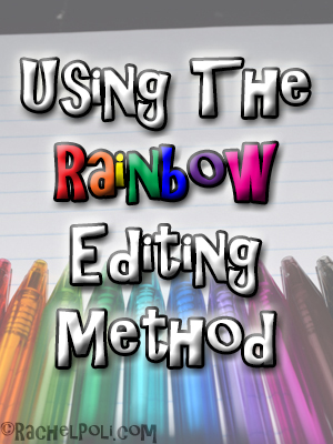 Using The Rainbow Editing Method   RachelPoli.com