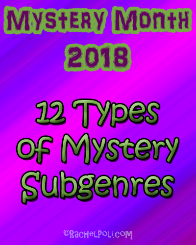 12 Types of Mystery Subgenres | Mystery Writing | Mystery | Creative Writing | Mystery Month | RachelPoli.com