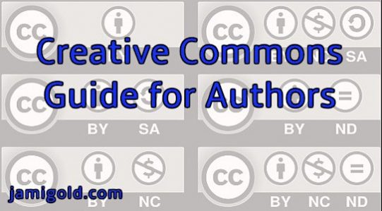 An Authors' Guide to Creative Commons – by Deborah Makarios…