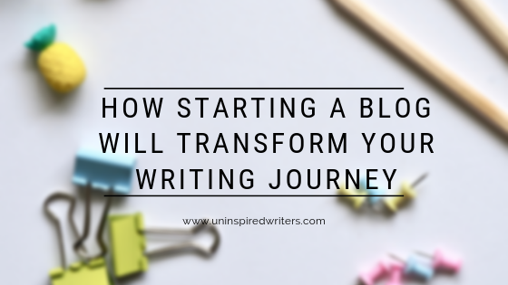 How Starting a Blog will Transform your Writing Journey