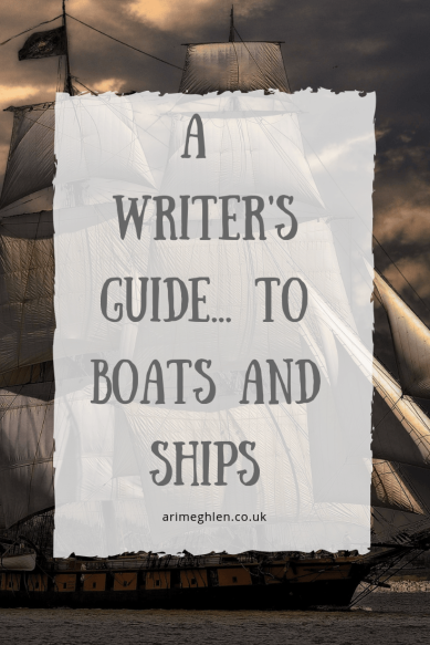 A Writer's Guide to Boats and Ships. Writer Resource. Image: Ship