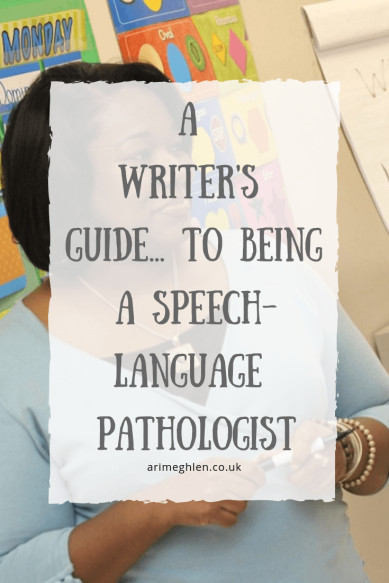 A Writers Guide to being a speech-language pathologist. Image from Pexels