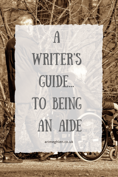 A Writer's Guide to being an Aide.  Image of man pushing a woman in a wheelchair.  Image from Pixabay