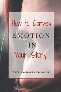 How to Convey Emotion in Your Story – The Emotion Thesaurus 2nd Ed #amwriting @angelaackerman – by Sacha Black…