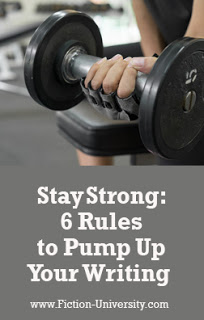 6 Rules to Pump Up Your Writing – by Laurence MacNaughton…