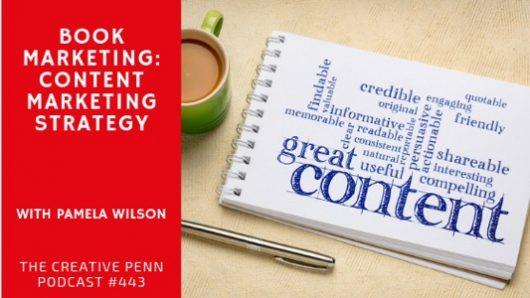 Book Marketing: Content Marketing Strategy – by Pamela Wilson..
