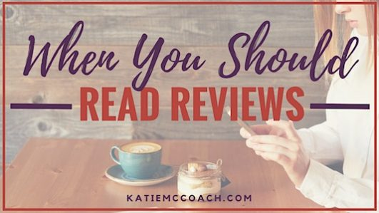 When you should read Book Reviews – by Katie McCoach…