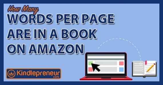 How many words per page are in a book on Amazon? – by Dave Chesson…