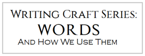Words-And-How-We-Use-Them