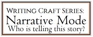 WritingCraftSeries_narrative mode